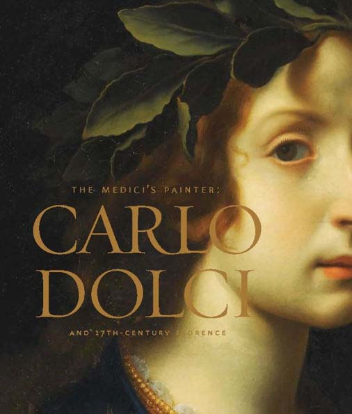 The Medici's Painter Carlo Dolci and 17th-Century Florence